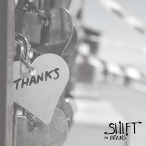 Shift for Brains - Gratitude