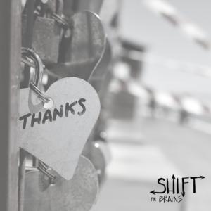 Shift for Brains - Gratitude